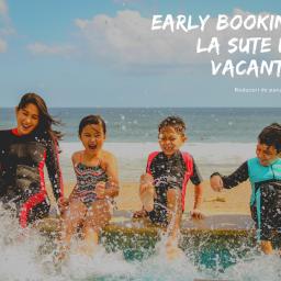 De ce să îți rezervi vacanța în perioada de Early Booking?